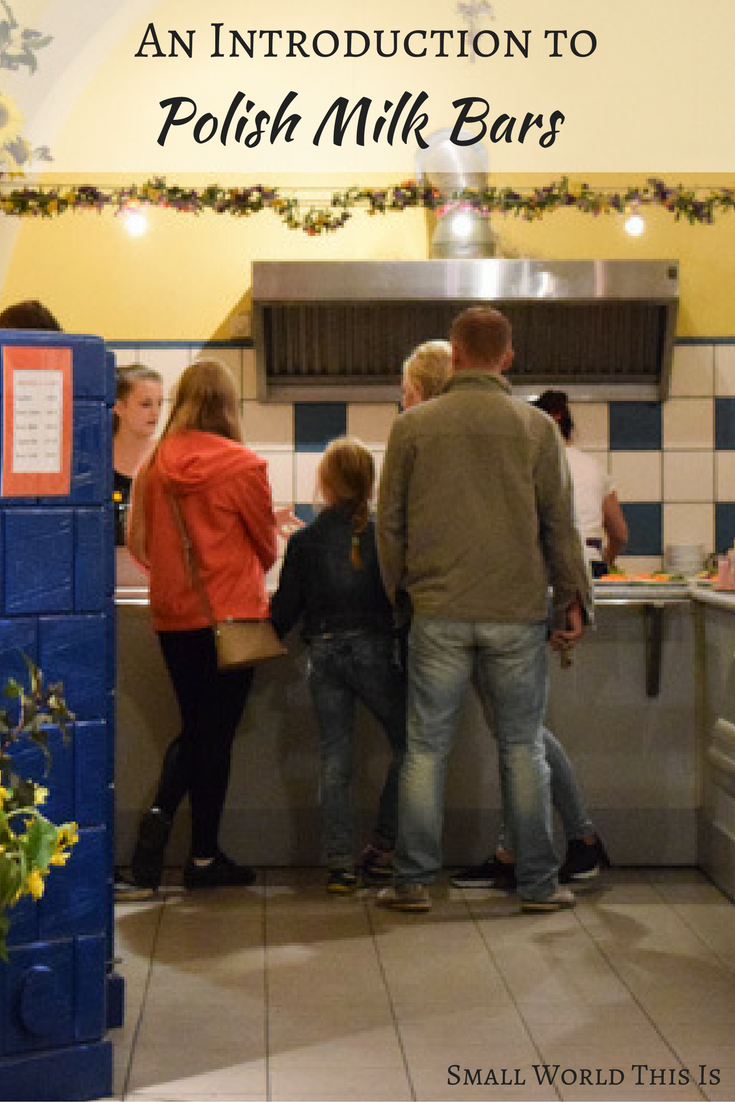 Why going to a Polish milk bar should be at the top of your list when visiting Poland.